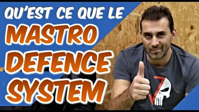 Fred MASTRO – Qu'est ce que le Mastro Defence System [MDS]