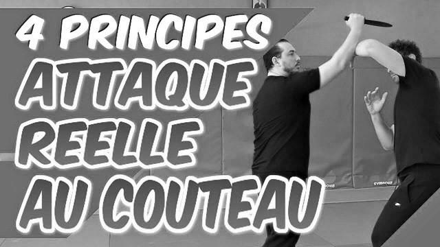 4 PRINCIPES d'une ATTAQUE RÉELLE au COUTEAU [Self défense]