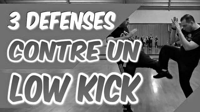 3 DÉFENSES contre un COUP DE PIED en LOW KICK [Self défense]